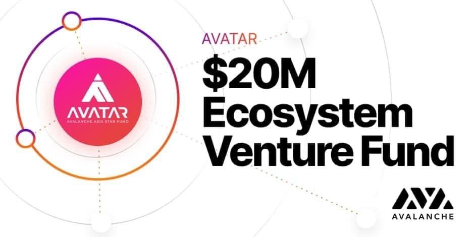 Tổ chức Avalanche ra mắt Quỹ đầu tư mạo hiểm AVATAR với 20 triệu đô la để đầu tư vào DeFi, NFTs, Cơ sở hạ tầng, Công cụ và Phát triển Hệ sinh thái